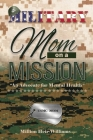 Military Mom on a Mission: An Advocate for Mental Health Cover Image