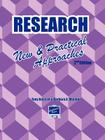 Research: New & Practical Approaches Cover Image