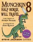Munchkin 8 Half Horse Will Tra Cover Image