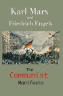 The Communist Manifesto: (Annotated Edition) Cover Image