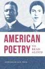 American Poetry to Read Aloud: A Collection of Diverse Poems Cover Image