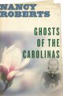 Ghosts of the Carolinas Cover Image