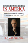It Should Not Happen in America: From Selma to Wall Street--'a Journey of Fire and Faith' Cover Image