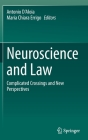 Neuroscience and Law: Complicated Crossings and New Perspectives Cover Image