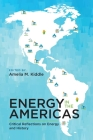 Energy in the Americas: Critical Reflections on Energy and History Cover Image