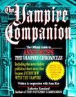 The Vampire Companion: The Official Guide to Anne Rice's The Vampire Chronicles Cover Image
