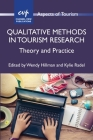 Qualitative Methods in Tourism Research: Theory and Practice (Aspects of Tourism #82) Cover Image
