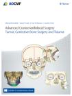 Advanced Craniomaxillofacial Surgery: Tumor, Corrective Bone Surgery, and Trauma Cover Image