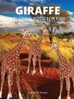 Giraffe Coloring Book for Kids: Children Activity Book for Boys, Girls and Kids Ages 3-8 with Gentle and Cute Giraffes in Zentangle Doodle Patterns Am Cover Image