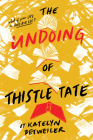 The Undoing of Thistle Tate Cover Image