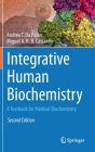 Integrative Human Biochemistry: A Textbook for Medical Biochemistry Cover Image