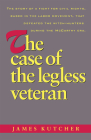 The Case of the Legless Veteran Cover Image