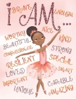 I Am: Positive Affirmations for Kids - Coloring Book for Young Black Girls - African American Children - Self-Esteem and Con Cover Image