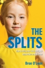 The Splits: How to help your kids navigate separation and divorce Cover Image