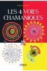 Les 4 voies chamaniques Cover Image