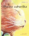 Mačka zdravilka: Slovenian Edition of The Healer Cat Cover Image