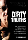 Dirty Truths: How to Survive as a Freelancer in the Writing Game - and other Equally Dodgy Professions Cover Image