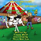 The Es-Cow-Pades of Miss Moogooley Oogooley: Moogooley Oogooley Goes to the Show Cover Image