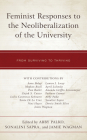Feminist Responses to the Neoliberalization of the University: From Surviving to Thriving Cover Image