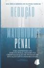 Redução da Maioridade Penal: Uma Expressão do Direito Penal Máximo na Criminalização de Pessoas em Situação de Vulnerabilidade Cover Image