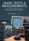 Audio Tests & Measurements: How to Test Electronic Components, Audiophile & Guitar Amplifiers and Loudspeakers Using Modern and Vintage Test Instr Cover Image