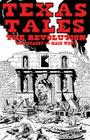 Texas Tales Illustrated--1A: The Revolution Cover Image