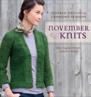 November Knits: Inspired Designs for Changing Seasons Cover Image