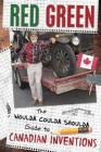 The Woulda Coulda Shoulda Guide to Canadian Inventions Cover Image