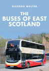 The Buses of East Scotland Cover Image