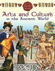 Arts and Culture in the Ancient World (Life in the Ancient World #1) Cover Image