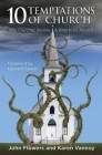10 Temptations of Church: Why Churches Decline & What to Do about It Cover Image