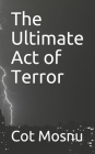 The Ultimate Act of Terror Cover Image