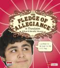 The Pledge of Allegiance in Translation: What It Really Means (Kids' Translations) Cover Image