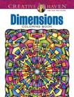 Creative Haven Dimensions Coloring Book (Creative Haven Coloring Books) Cover Image