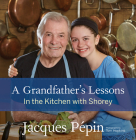 A Grandfather's Lessons: In the Kitchen with Shorey Cover Image