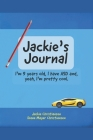 Jackie's Journal: I'm 9 years old, I have ASD and, yeah, I'm kind of cool. Cover Image