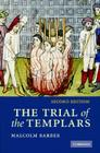 The Trial of the Templars Cover Image