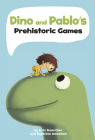 Dino and Pablo's Prehistoric Games Cover Image