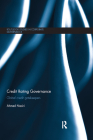 Credit Rating Governance: Global Credit Gatekeepers (Routledge Studies in Corporate Governance) Cover Image