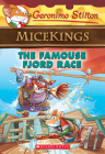 The Famouse Fjord Race (Geronimo Stilton Micekings #2) Cover Image