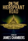 On the Hierophant Road Cover Image