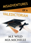 Misadventures of a Valedictorian Cover Image
