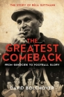 The Greatest Comeback: From Genocide to Football Glory: The Story of Bela Guttmann Cover Image