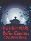 The Nightmare Before Christmas Coloring Book: Horror Coloring Book Cover Image