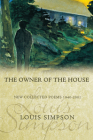The Owner of the House: New Collected Poems 1940-2001 (American Poets Continuum) Cover Image