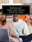 (Make Your Money Work For You!) Cover Image