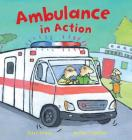 Ambulance in Action! (Busy Wheels) Cover Image