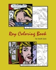 Roy Coloring Book: Coloring Book with the most famous Roy Lichtenstein paintings Cover Image