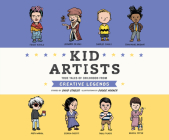 Kid Artists: True Tales of Childhood from Creative Legends Cover Image
