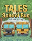Tales Of A School Bus Cover Image